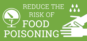 Reduce Your Risk of Food Poisoning